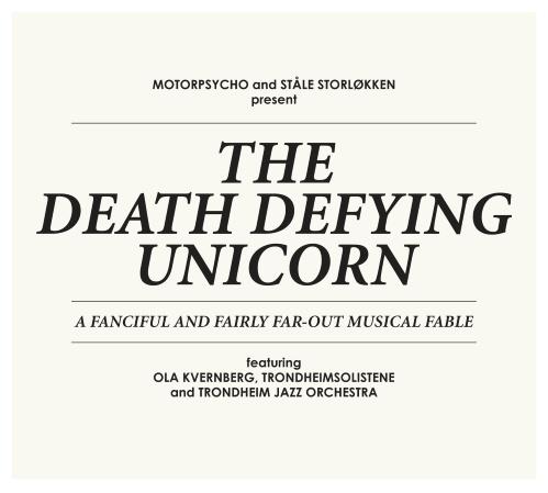 The Death Defying Unicorn - Motorpsycho