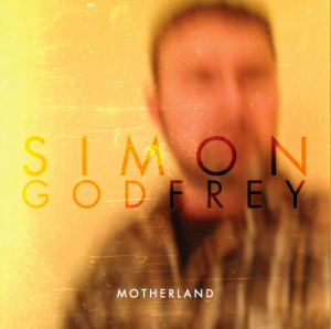Simon Godfrey - Motherland - cover
