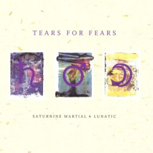 Tears_for_Fears-Saturnine_Martial_&_Lunatic