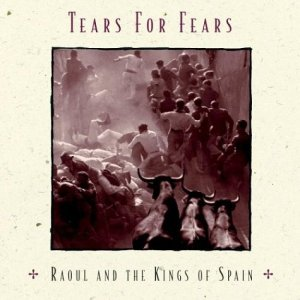 Tears+For+Fears+-+Raoul+And+The+Kings+Of+Spain+-+CD+ALBUM-476930