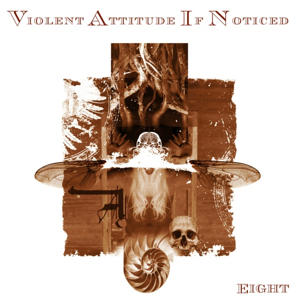 Violent Attitude If Noticed - Eight