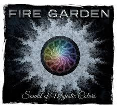 Fire Garden's first.