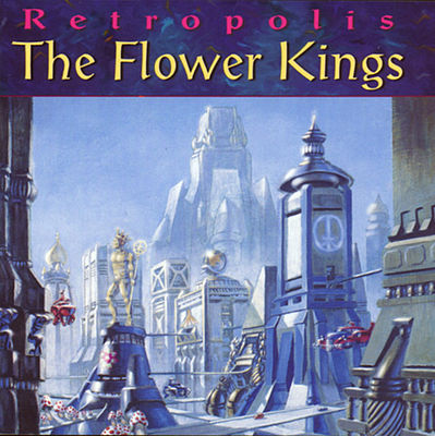The cover of 1996's RETROPOLIS by the Flower Kings.