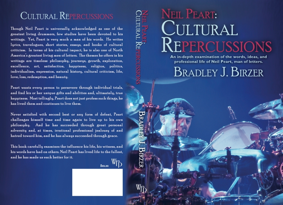 Neil Peart: Cultural Repercussions, forthcoming August 2015 from WordFire Press.