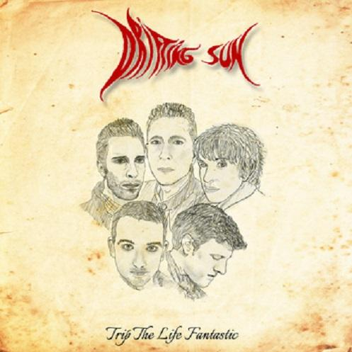 Drifting Sun's 2015 album, TRIP THE LIFE FANTASTIC.