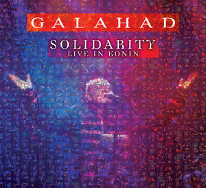 Out toady: Galahad's latest live album, SOLIDARITY.