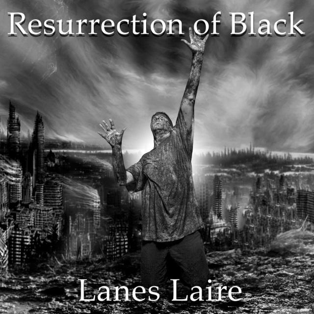 Lanes Laire - Resurrection of Black