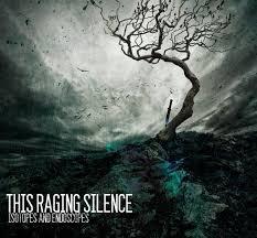 raging silence