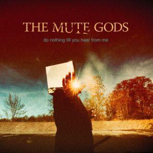 The Mute Gods