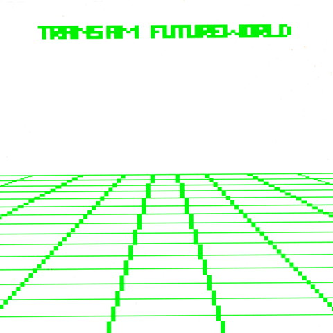 Futureworld_(reissue)-Trans_Am_480