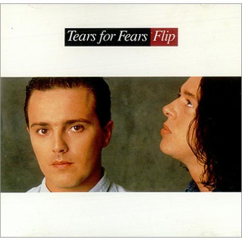 TEARS_FOR_FEARS_FLIP-421478
