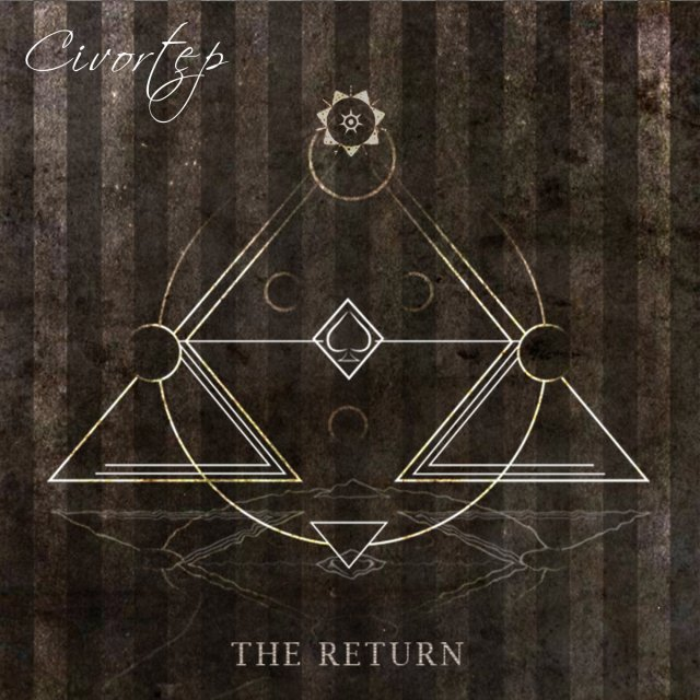 Civortep - The Return