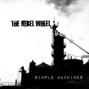 The Rebel Wheel - Simple Machines