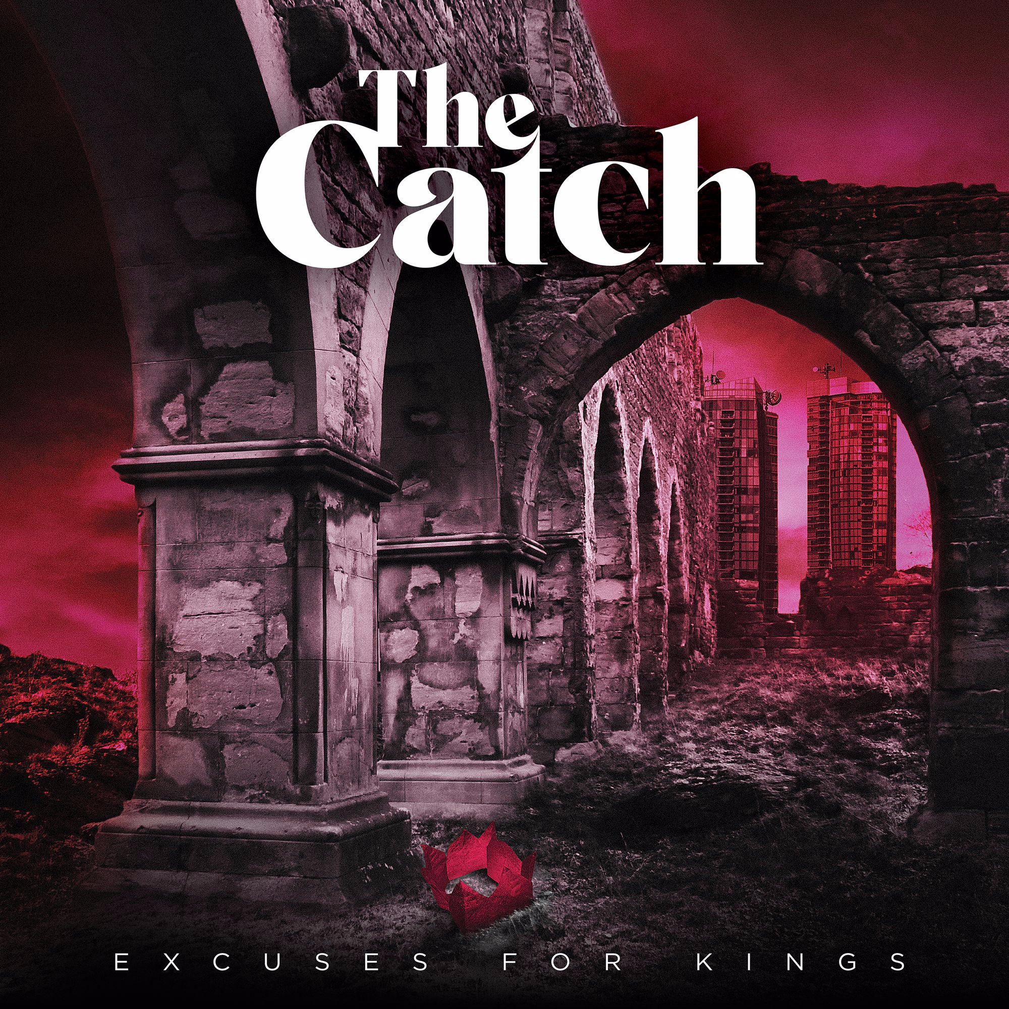 The Catch Excuses For Kings